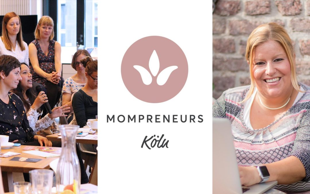 MomPreneurs Workshop 16. November 2018 – Köln